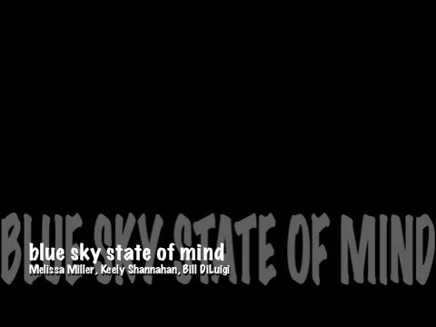 Melissa Miller - Blue Sky State Of Mind