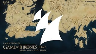Ramin Djawadi - Game Of Thrones Theme (Armin van Buuren Radio Edit)