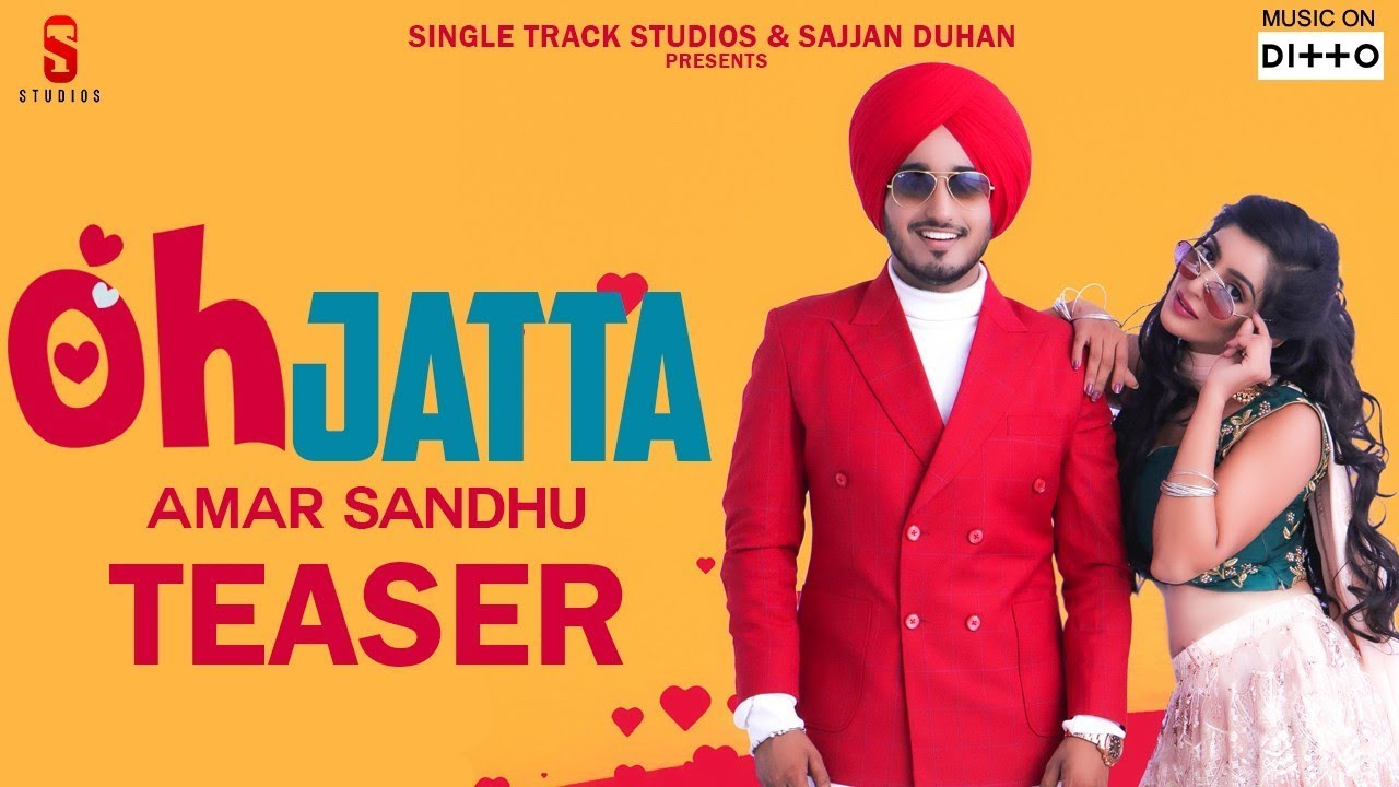 Amar Sandhu | OH JATTA - TEASER | Sharry Nexus | Punjabi Song 2019 | Ditto Music | ST Studio