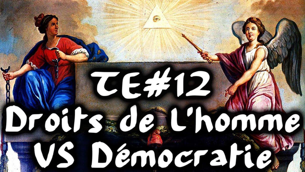 Droits de l'homme VS démocratie - #TraitdEsprit 12