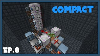 Minecraft Compact Claustrophobia - EP8 - Tree Farm Cleanup & More Automation