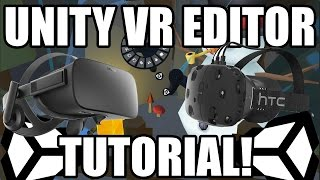 How to Set Up Unity's VR Editor (EditorVR) !