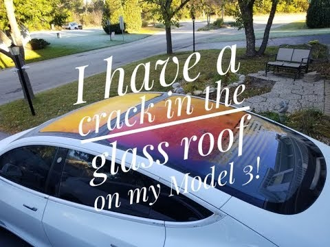 I Have A Crack In The Glass Roof On My Model 3