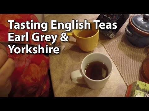 Americans Tasting English Teas - Yorkshire and Earl Grey