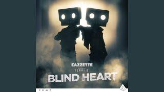 Blind Heart Instrumental Radio Edit