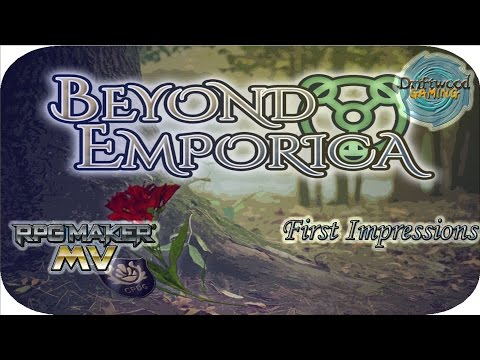 First Impressions - Beyond Emporica - Tons of custom stuff - Change some BGM -Skill costs unbalanced