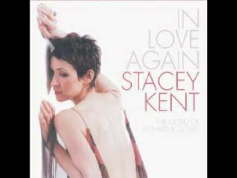 Stacey Kent - It never entered my mind