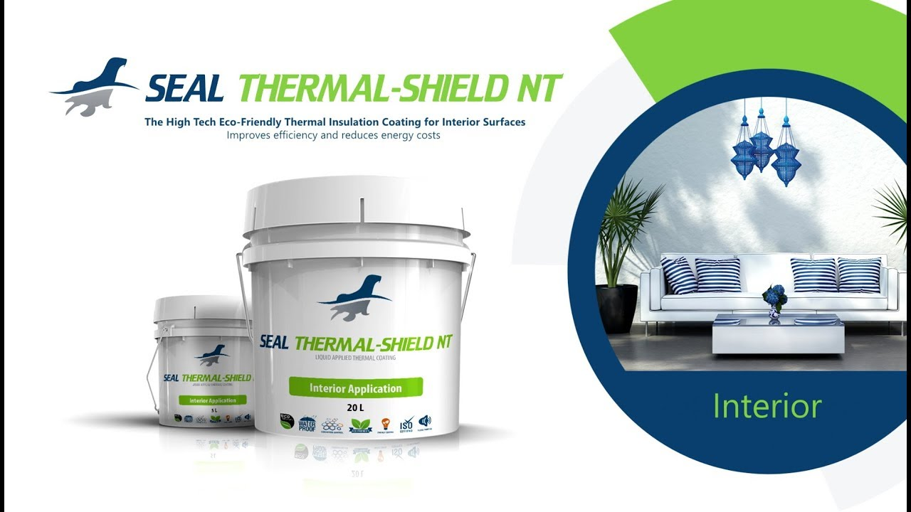 Seal Thermal Shield NT - Interior Thermal Insulation Paint / Coating - Seal  Coatings