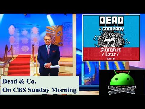Dead & Co. On CBS Sunday Morning