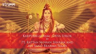 Karpuragauram- Shiva Shlok by Pt. Rattan Mohan Sharma and his band Brahma Naad