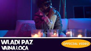 Wladi Paz VAINA LOCA - BACHATA 2019.mp3