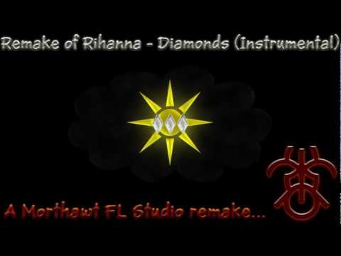 Rihanna - Diamonds Instrumental Remake + MP3 Download