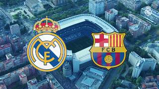 Preview | Real Madrid vs Barcelona