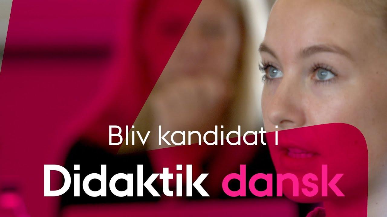 Kandidatuddannelsen i Didaktik - Dansk på DPU