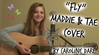 """Fly"" -Maddie and Tae Live Acoustic Cover- Caroline Dare"