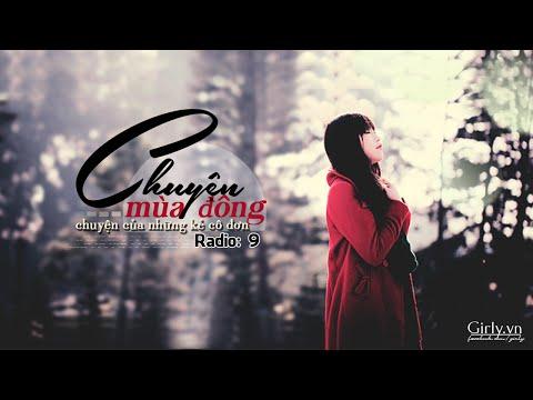 Girly Radio 9: Chuyện của Đông, chuyện của những kẻ cô đơn