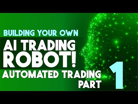 How to Build a Trading Robot (Automated Trading  Part 1)