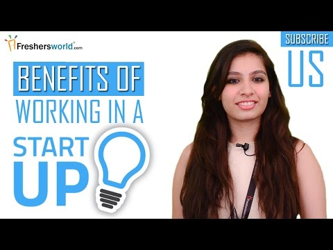 Benefits of Working in a START UP
