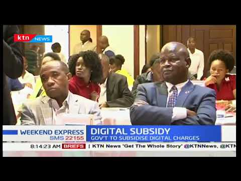 Kenya central  government to subsidize signal charges to invest in media industry