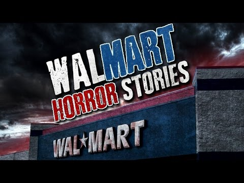 13 True Scary WALMART Stories From Reddit