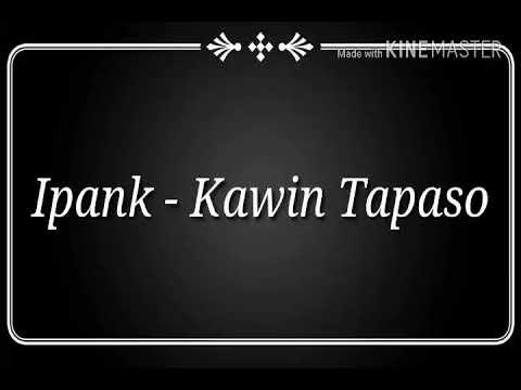 Ipank - Kawin Tapaso Lirik