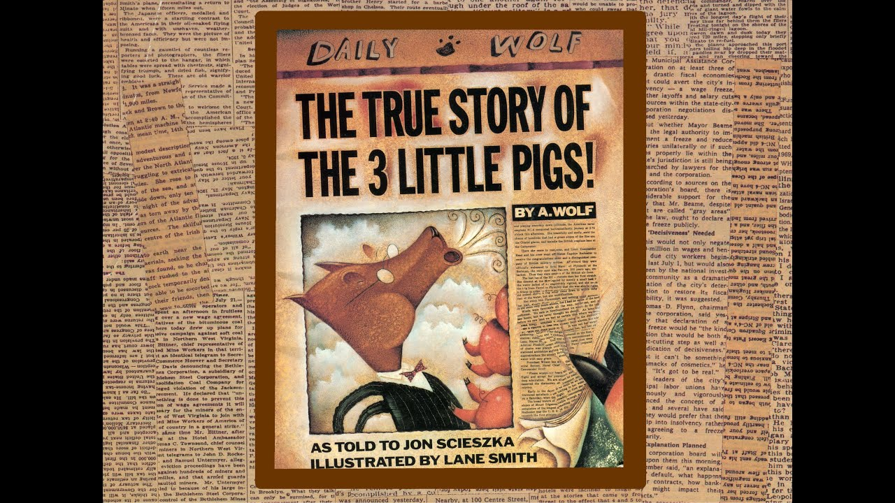The True Story Of The 3 Little Pigs By A Wolf As Told To Jon Scieszka Grandma Anniis Story Time