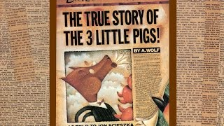 The TRUE story of the 3 little pigs by A.Wolf as told to Jon Scieszka.  Grandma Annii
