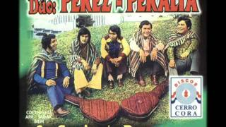 Dúo PEREZ - PERALTA y su Conjunto Paraguayo - Grandes Exitos