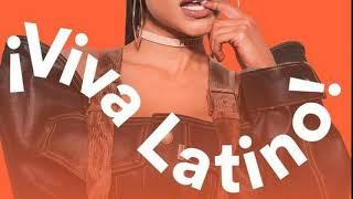 ¡ Viva Latino ! Songs 2019 - PART 2 (Spotify)