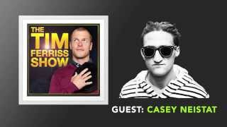 Casey Neistat Interview (Full Episode) | The Tim Ferriss Show (Podcast)