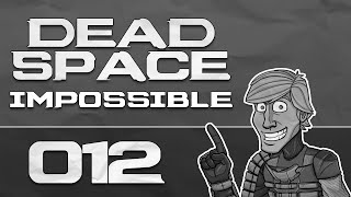 Dead Space | Impossible #12 - Paranoia | Let
