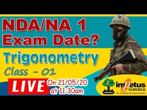 NDA/NA - Exam Date | Trigonometry Class - 1