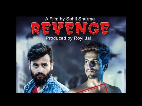 REVENGE ll A Short Feature Film  || Sahil...