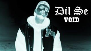 Dil Se Void | Latest Hindi Rap Song | (Prod. Exult Yowl)