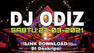 Download DJ ODIZ SABTU 27-03-2021 ATHENA NASHVILLE BANJARMASIN