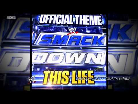 """WWE: """"This Life"""" ► SmackDown Official Bumper Song"""