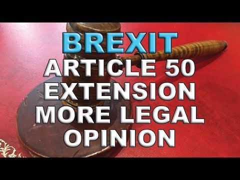 More Brexit Article 50 Extension Legal Opinion!