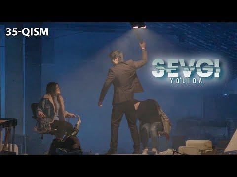 Sevgi yo'lida (o'zbek serial) | Севги йўлида (узбек сериал) 35-qism