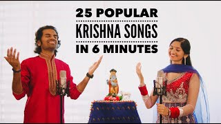 25 Popular Krishna Songs in 6 Minutes | Ultimate Bhajan Mashup - Aks & Lakshmi
