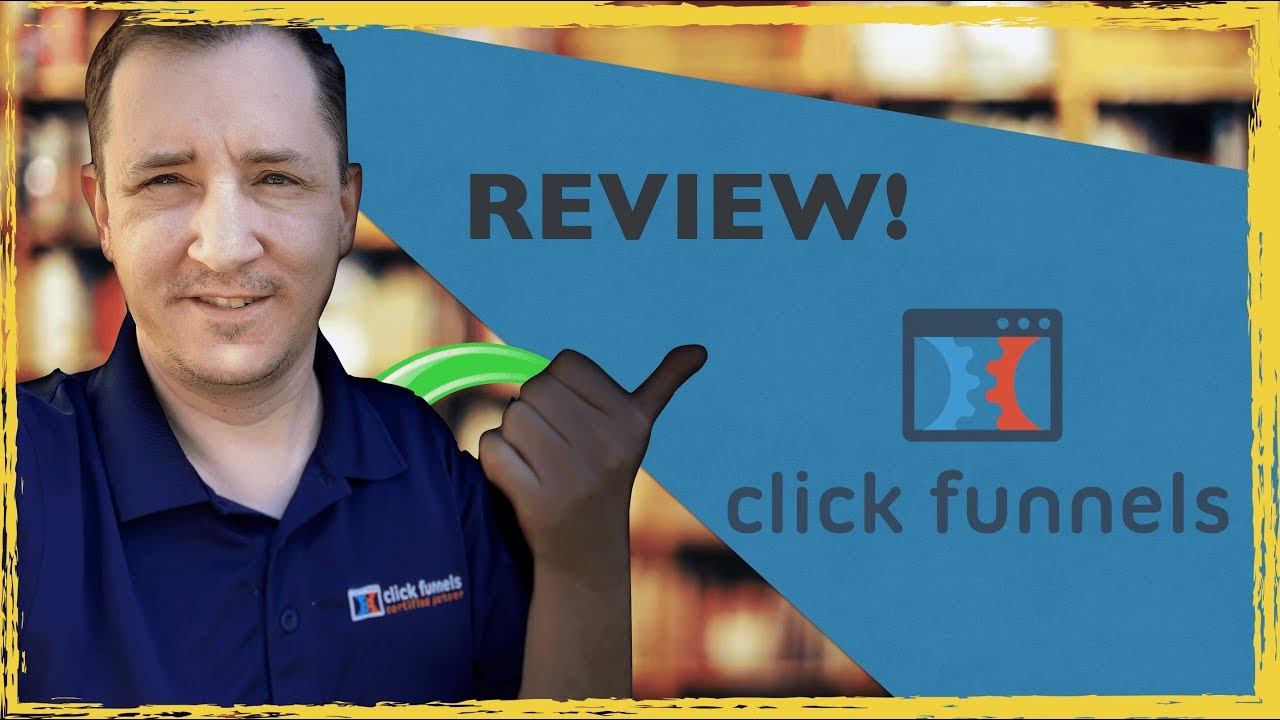 Updated:  Honest ClickFunnels Review 2019 From A CF Certified Partner