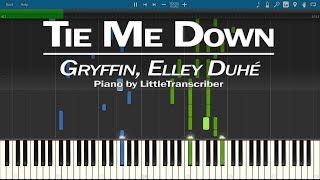 Gryffin, Elley Duhe - Tie Me Down (Piano Cover) Synthesia Tutorial by LittleTranscriber