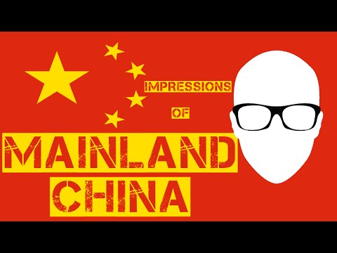 My Impressions of Mainland China - Friday Night Gaijin