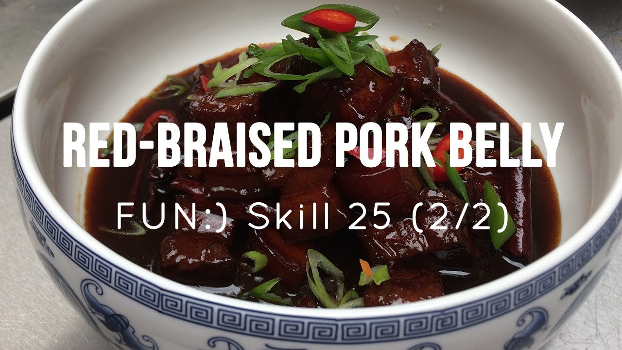FUN:) Skill 025: Cooking Pork Belly (Red-Braised Pork 2/2)
