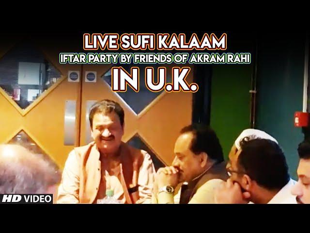 Live Saif-Ul-Malook/Sufi Kalaam by Akram Rahi | Iftar Party at Indian Ocean Restaurant, Ashton, U.K.