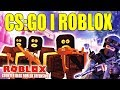 CS:GO I ROBLOX - COUNTER BLOX ROBLOX OFFENSIVE - DANSK ROBLOX - [#1]