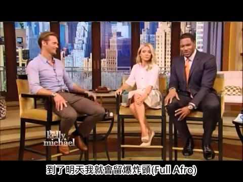 Alexander Skarsgard on Kelly and Michael 2013/4/8 (中字)