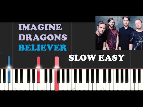 Imagine Dragons - Believer (SLOW EASY PIANO TUTORIAL)