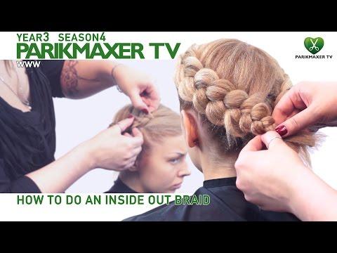 Как сделать косу навыворот How ro do inside out braid parikmaxer.tv hairdresser tv peluquero tv