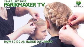 Как сделать косу навыворот How ro do inside out braid parikmaxer.tv hairdresser tv peluquero tv