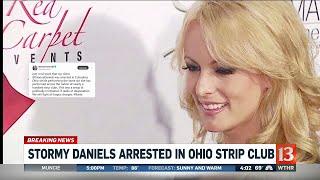 Stormy Daniels arrested in Ohio Strip Club